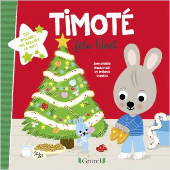 Timoté fête Noël (avec Stickers) – Album jeunesse – À partir de 2 ans