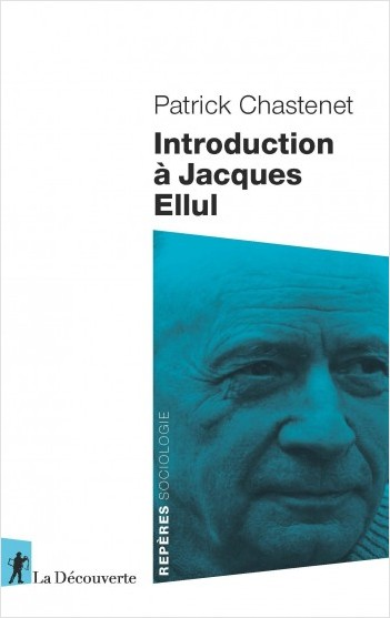 AN INTRODUCTION TO JACQUES ELLUL