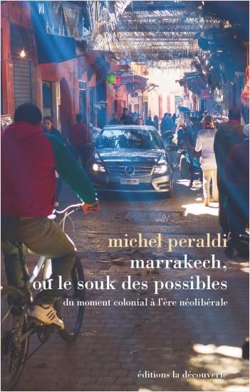 Marrakech, ou le souk des possibles