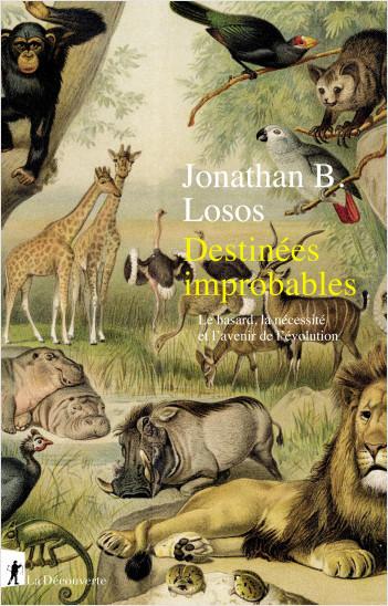 Destinées improbables
