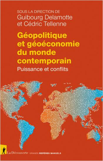 Géopolitique et géoéconomie du monde contemporain