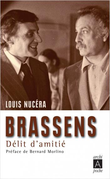 Brassens, délit d'amitié