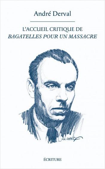 L'accueil critique de «Bagatelles pour un massacre»