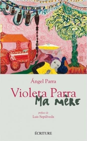 Violeta Parra - Ma mère
