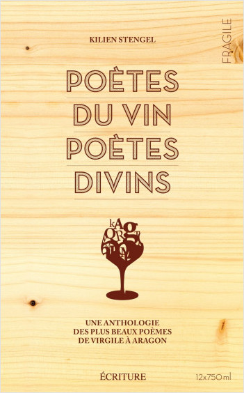 Poètes du vin, poètes divins