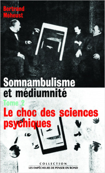 Somnambulisme et médiumnité - Tome 2