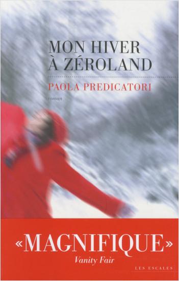 Mon hiver à Zeroland