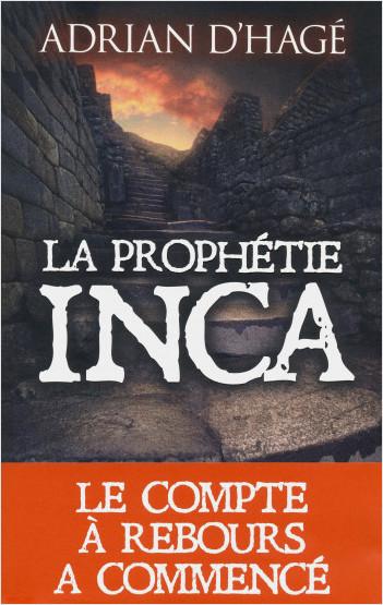 La Prophétie Inca