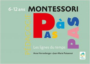 Montessori Pas à Pas : Les lignes du temps 6-12 ans