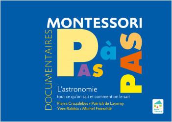 Montessori Pas à Pas : L'astronomie