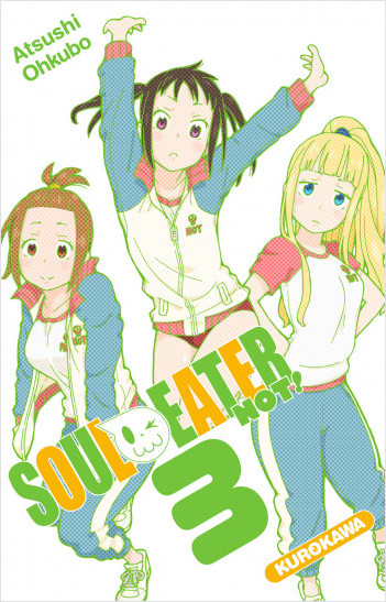 Soul Eater Not! - tome 03