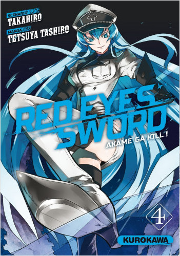 Red Eyes Sword - Akame ga Kill ! - tome 04
