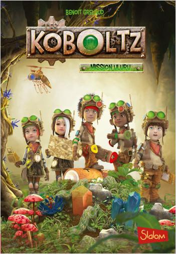 Les Koboltz (T1) : Mission Uluru - Lecture roman jeunesse anticipation fantastique - Dès 8 ans