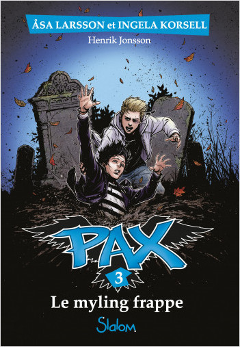 Pax, tome 3 : Le Myling frappe