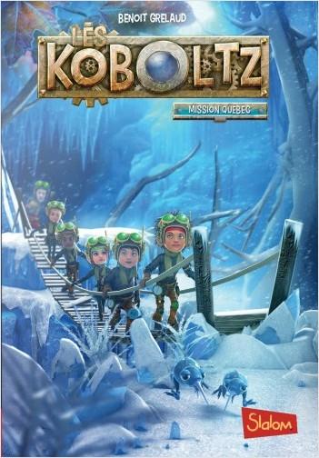 Les Koboltz (T2) : Mission Québec - Lecture roman jeunesse anticipation fantastique - Dès 8 ans