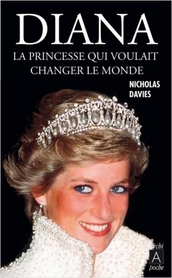 Diana - La princesse qui voulait changer le monde
