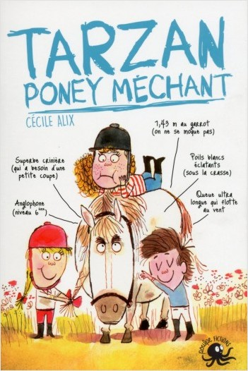Tarzan, poney méchant