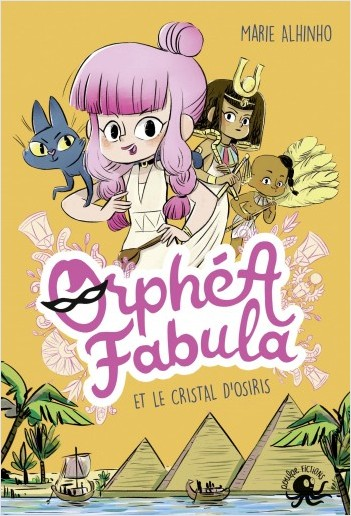 Orphéa Fabula et le Cristal d'Osiris