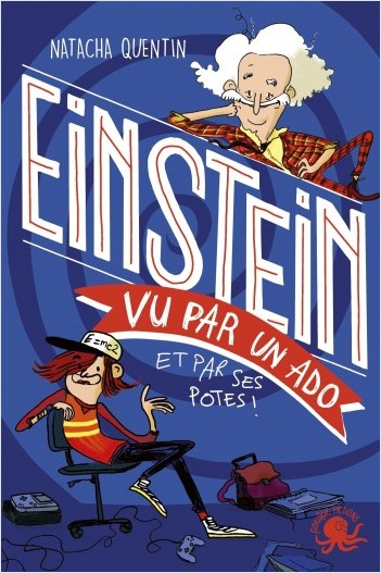 100% Bio - Einstein vu par un ado