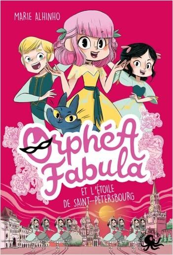 Orphéa Fabula et l'étoile de St-Pétersbourg