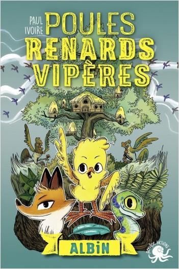 Poules, renards, vipères - Albin (T1)