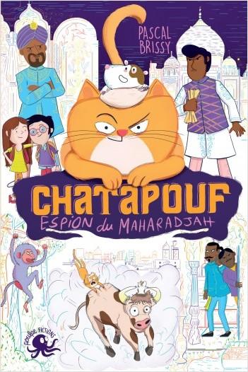 Chatapouf, espion du Maharadjah - Lecture roman jeunesse humour- Dès 8 ans
