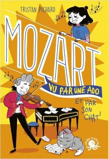 100 % Bio - Mozart vu par une ado - Biographie romancée jeunesse musique - Dès 9 ans