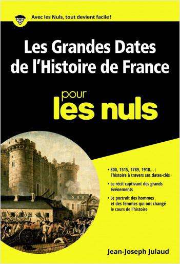 Les grandes dates de l'histoire de France pour les Nuls poche
