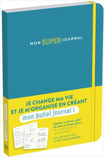 Mon super journal - je change ma vie et je m'organise avec mon bullet journal - agenda