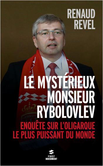 Le mystérieux Monsieur Rybolovlev