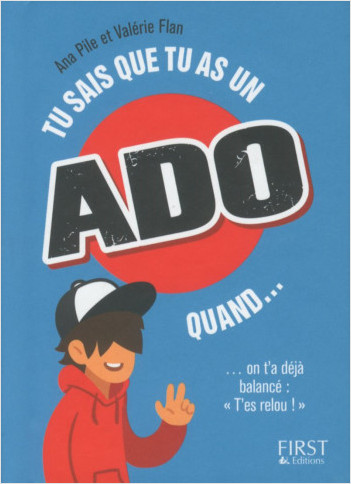 Tu sais que tu as un ado