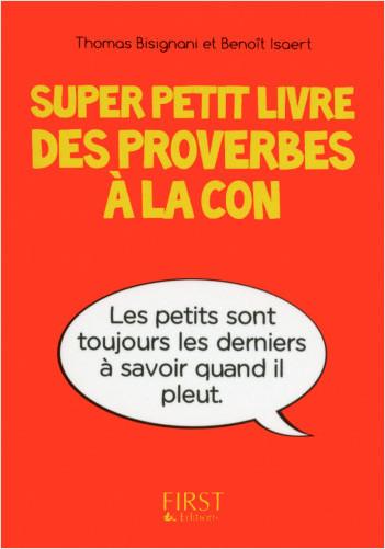 Super Petit livre des proverbes à la con