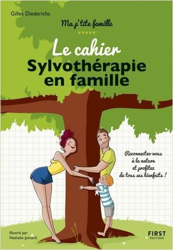 Le cahier Sylvothérapie en famille - Plus de 50 activités pour se reconnecter à la nature : partez en forêt à la recherche du bien-être en famille