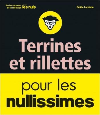 Terrines, rillettes et foie gras pour les Nullissimes