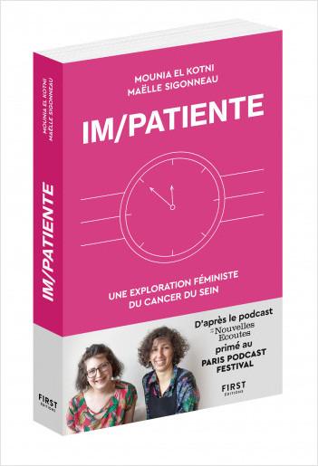 Im/Patiente - Une explorations féministe du cancer du sein
