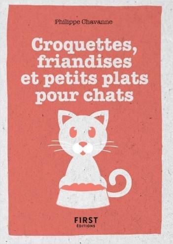 Petit Livre de - Croquettes, friandises et petits plats pour chat