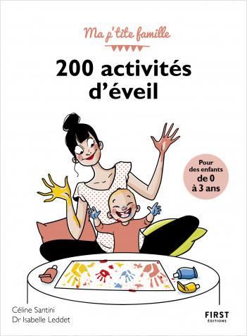 200 activités d'éveil pour les enfants de 0-3 ans, 3e