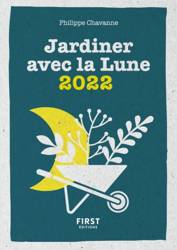 Petit livre de - Le petit calendrier jardiner avec la lune 2022