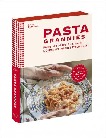 Pasta Grannies - Faire ses pâtes à la main comme les mamies italiennes