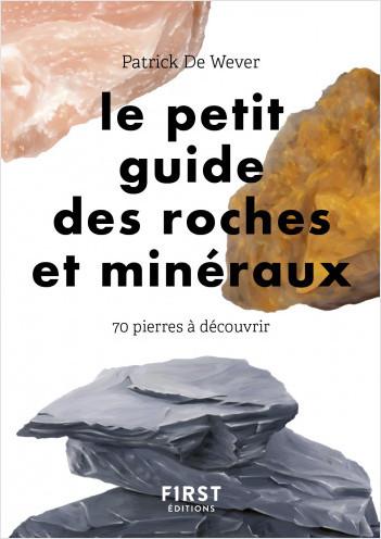 Le petit guide des roches et minéraux :  70 pierres à découvrir
