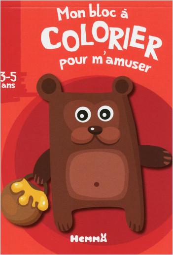 MON BLOC A COLORIER POUR M'AMUSER (3-5 ANS) (OURS)