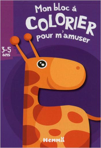 MON BLOC A COLORIER POUR M'AMUSER (3-5 ANS) (GIRAFE)