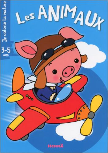 Je colorie la nature (3-5 ans) - Les Animaux (cochon - avion)
