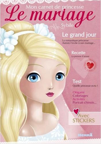 Mon carnet de princesse - Le mariage