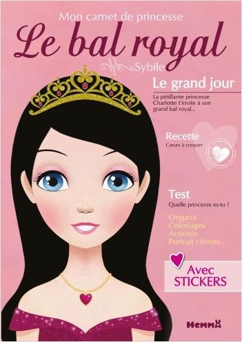 Mon carnet de princesse - Le bal royal
