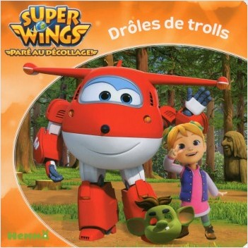 Super Wings - Drôles de trolls