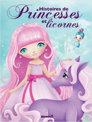 Histoires de princesses et licornes