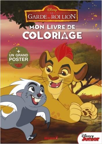 Disney - La Garde du Roi Lion - Mon livre de coloriages + un grand poster