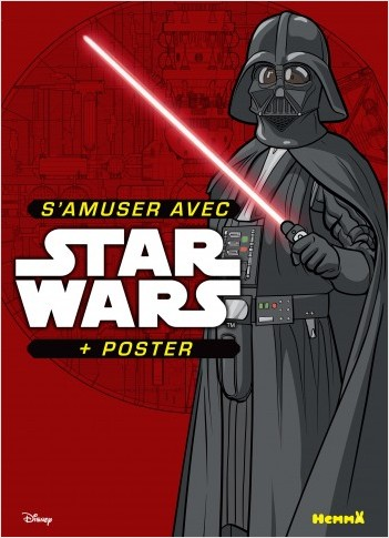Disney Star Wars - S'amuser avec Star Wars