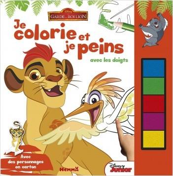 Disney - La Garde du Roi Lion - Je colorie et je peins avec les doigts